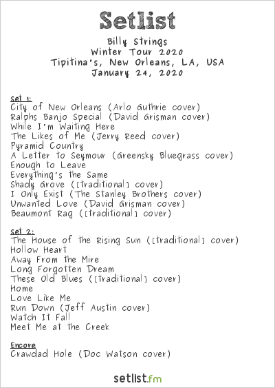 Billy Strings Setlist Tipitina's, New Orleans, LA, USA, Winter Tour 2020