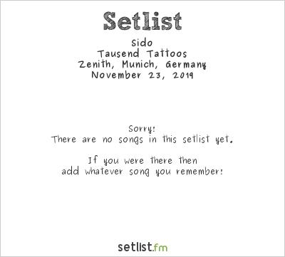 Sido Setlist Zenith, Munich, Germany 2019, Tausend Tattoos