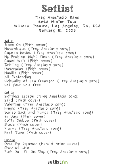 Trey Anastasio Band Setlist Wiltern Theatre, Los Angeles, CA, USA 2020, 2020 Winter Tour