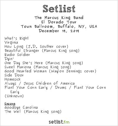 The Marcus King Band Setlist Town Ballroom, Buffalo, NY, USA 2019, El Dorado Tour