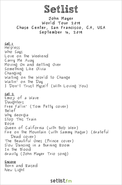 John Mayer Setlist Chase Center, San Francisco, CA, USA, World Tour 2019