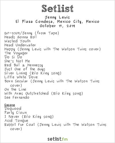 Jenny Lewis Setlist El Plaza Condesa, Mexico City, Mexico 2019