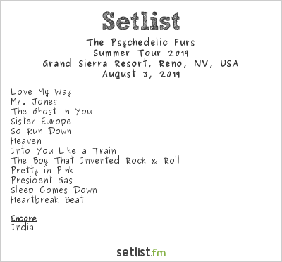 The Psychedelic Furs Setlist Grand Sierra Resort, Reno, NV, USA, Summer Tour 2019