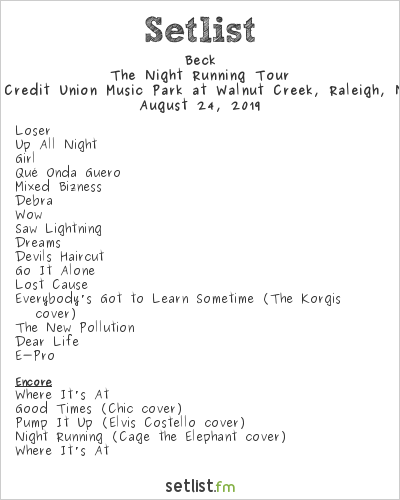 Beck Setlist Coastal Credit Union Music Park at Walnut Creek, Raleigh, NC, USA 2019, The Night Running Tour