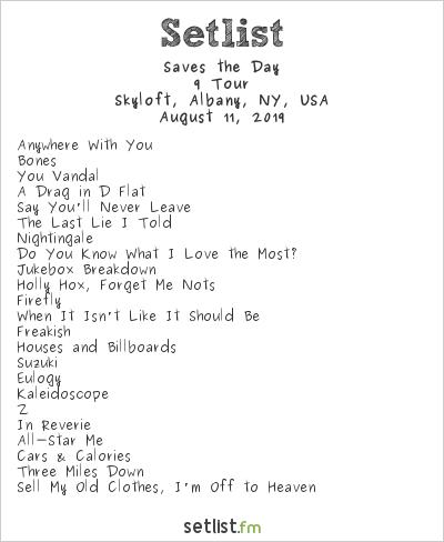 Saves the Day at Skyloft, Albany, NY, USA Setlist