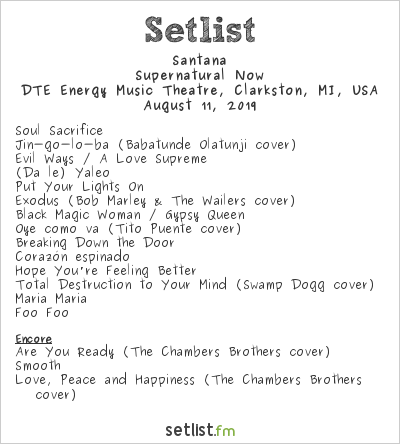 Santana Setlist DTE Energy Music Theatre, Clarkston, MI, USA 2019, Supernatural Now