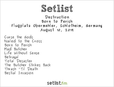 Destruction Setlist Party.San Metal Open Air 2019 2019, Born to Perish