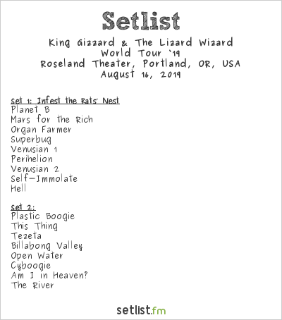 King Gizzard & The Lizard Wizard Setlist Roseland Theater, Portland, OR, USA 2019, 2019 North American Tour