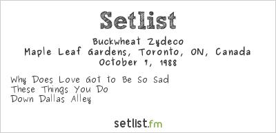 Buckwheat Zydeco Setlist Maple Leaf Gardens, Toronto, ON, Canada 1987