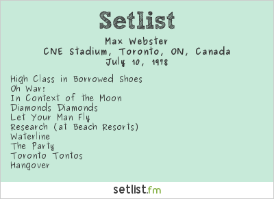 Max Webster Setlist CNE Stadium, Toronto, ON, Canada 1978