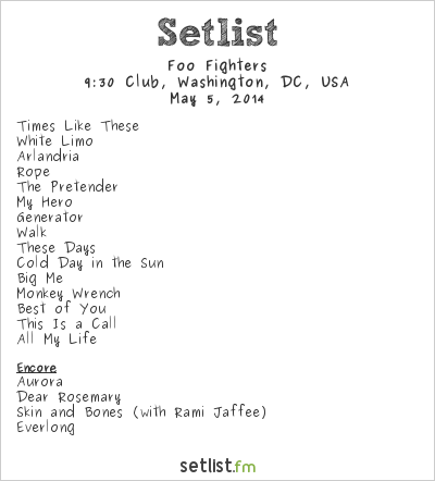 Foo Fighters Setlist 9:30 Club, Washington, DC, USA 2014