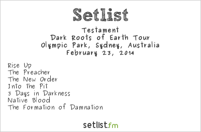 Testament Setlist Soundwave Sydney 2014 2014, Dark Roots of Earth Tour
