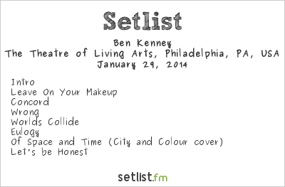 Ben Kenney Setlist The Theatre of Living Arts, Philadelphia, PA, USA 2014, Opening for Sons of the Sea