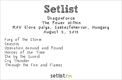 DragonForce Setlist Fezen 2013 2013, The Power Within