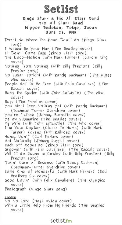Ringo Starr & his All-Starr Band Setlist Nippon Budokan, Tokyo, Japan 1995, 3rd All Starr Band