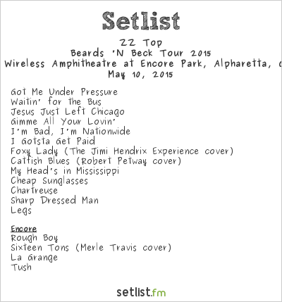 ZZ Top Setlist Verizon Wireless Amphitheatre at Encore Park, Alpharetta, GA, USA 2015, Beards 'N Beck Tour
