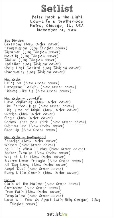Peter Hook Setlist Metro, Chicago, IL, USA 2014, Low-Life & Brotherhood