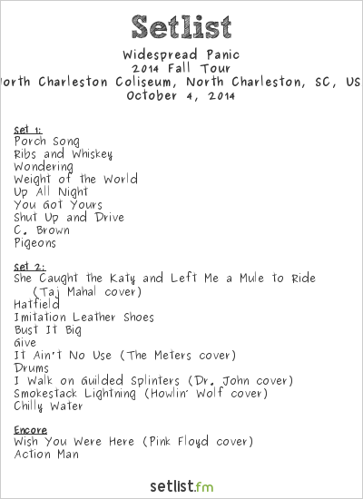 Widespread Panic Setlist North Charleston Coliseum, North Charleston, SC, USA 2014