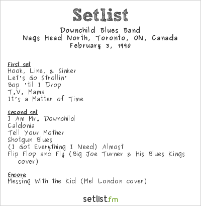 Downchild Blues Band Setlist Nags Head North, Toronto, ON, Canada 1990
