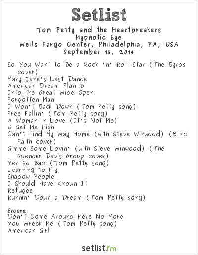 Tom Petty and the Heartbreakers Setlist Wells Fargo Center, Philadelphia, PA, USA 2014, Hypnotic Eye