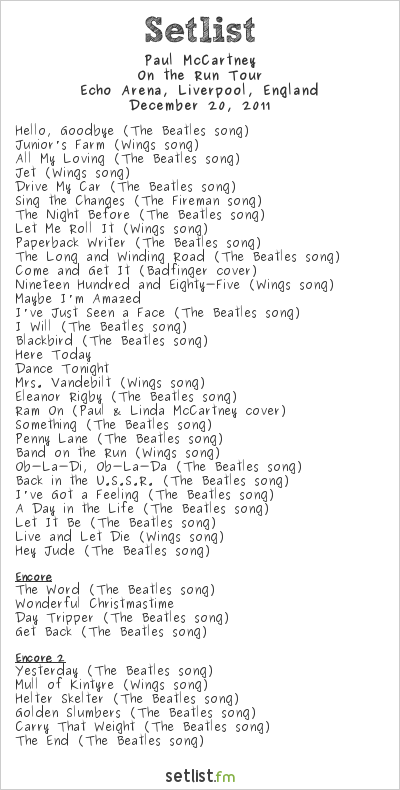 Paul McCartney Setlist Echo Arena, Liverpool, England 2011, On The Run Tour