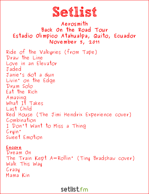 Aerosmith Setlist Estadio Olímpico Atahualpa, Quito, Ecuador 2011, Back On the Road Tour