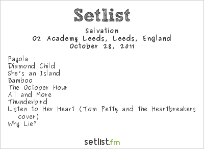 Salvation Setlist Academy, Leeds, England 2011, Supporting The Mission