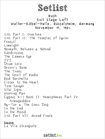 Rush Setlist Walter-Köbel-Halle, Rüsselsheim, Germany 1981, Exit Stage Left