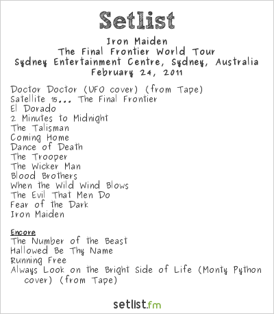 Iron Maiden Setlist Sydney Entertainment Centre, Sydney, Australia, The Final Frontier World Tour 2011