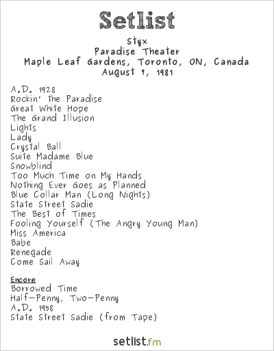 Styx Setlist Maple Leaf Gardens, Toronto, ON, Canada 1981, Paradise Theater