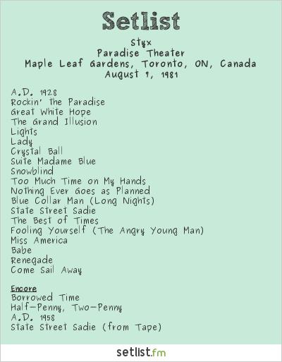 Styx Setlist Maple Leaf Gardens, Toronto, ON, Canada 1981, Paradise Theater