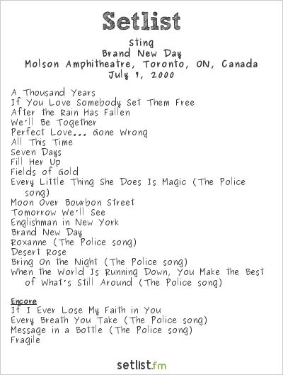 Sting Setlist Molson Amphitheatre, Toronto, ON, Canada 2000, Brand New Day