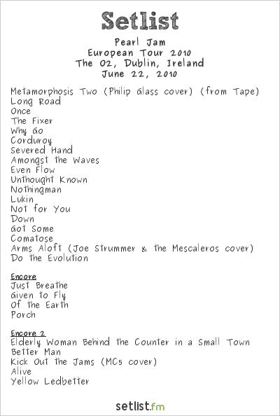 Pearl Jam Setlist The O2, Dublin, Ireland, European Tour 2010