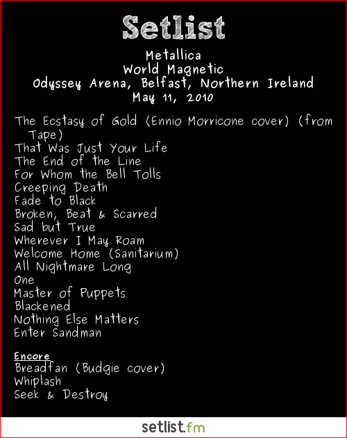 Metallica Setlist Odyssey Arena, Belfast, Northern Ireland 2010, World Magnetic