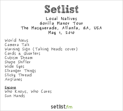 Local Natives Setlist Masquerade, Atlanta, GA, USA 2010