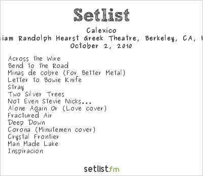 Calexico Setlist Greek Theatre, Berkeley, CA, USA 2010, Arcade Fire Opener