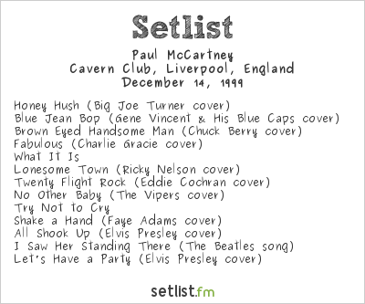 Paul McCartney Setlist Cavern Club, Liverpool, England 1999