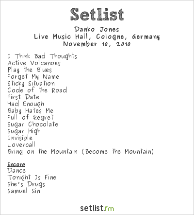 Danko Jones Setlist Live Music Hall, Cologne, Germany 2010
