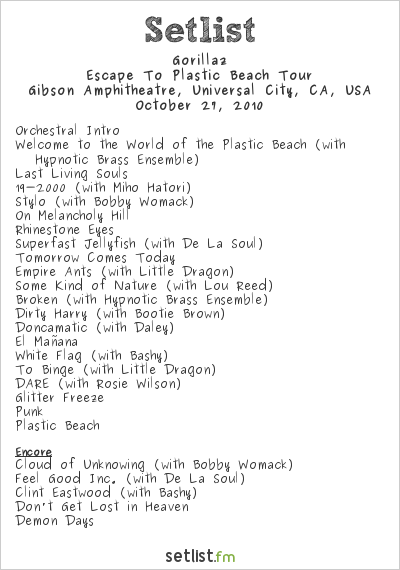 Gorillaz Setlist Gibson Amphitheatre, Universal City, CA, USA 2010, Escape to Plastic Beach Tour
