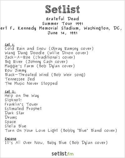 Grateful Dead Setlist Robert F. Kennedy Memorial Stadium, Washington, DC, USA, Summer Tour 1991