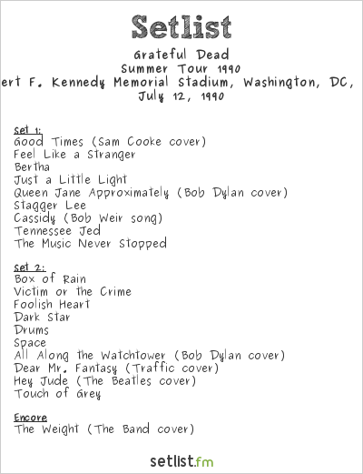 Grateful Dead Setlist Robert F. Kennedy Memorial Stadium, Washington, DC, USA, Summer Tour 1990