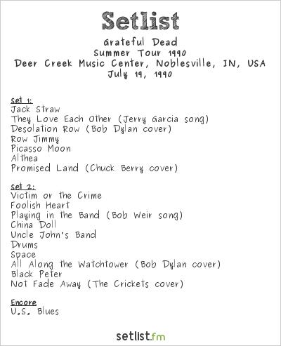 Grateful Dead Setlist Deer Creek Music Center, Noblesville, IN, USA, Summer Tour 1990