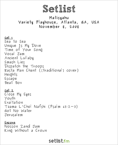 Matisyahu at Variety Playhouse, Atlanta, GA, USA Setlist