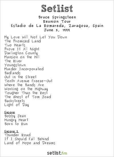 Bruce Springsteen Setlist Estadio de La Romareda, Zaragoza, Spain 1999, Reunion Tour