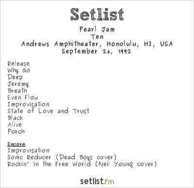 Pearl Jam Setlist Andrews Amphitheater, Honolulu, HI, USA 1992, Ten