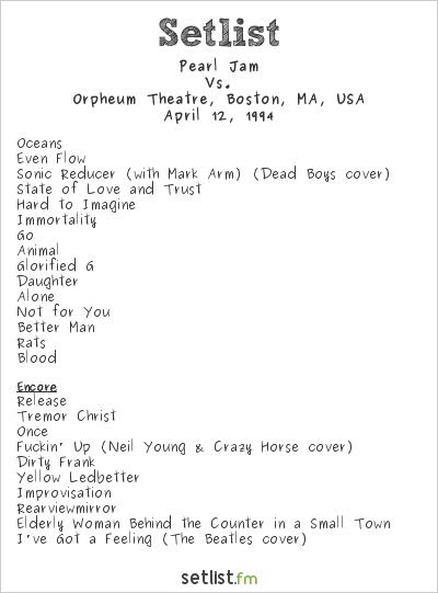 Pearl Jam Setlist Orpheum Theatre, Boston, MA, USA 1994, Vs.
