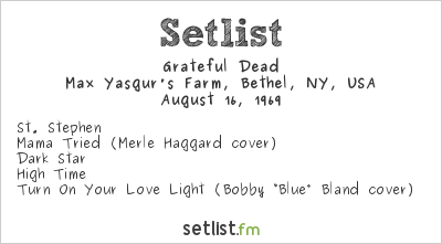 Grateful Dead at Woodstock Setlist