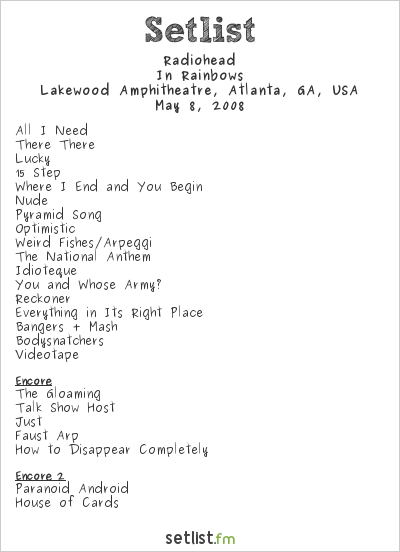 Radiohead at Lakewood Amphitheatre, Atlanta, GA, USA Setlist