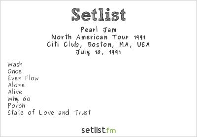 Pearl Jam at Citi Club, Boston, MA, USA Setlist