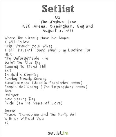 U2 Setlist NEC Arena, Birmingham, England 1987, The Joshua Tree Tour
